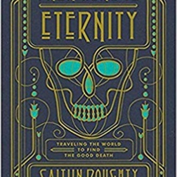 From Here To Eternity | Caitlin Doughty